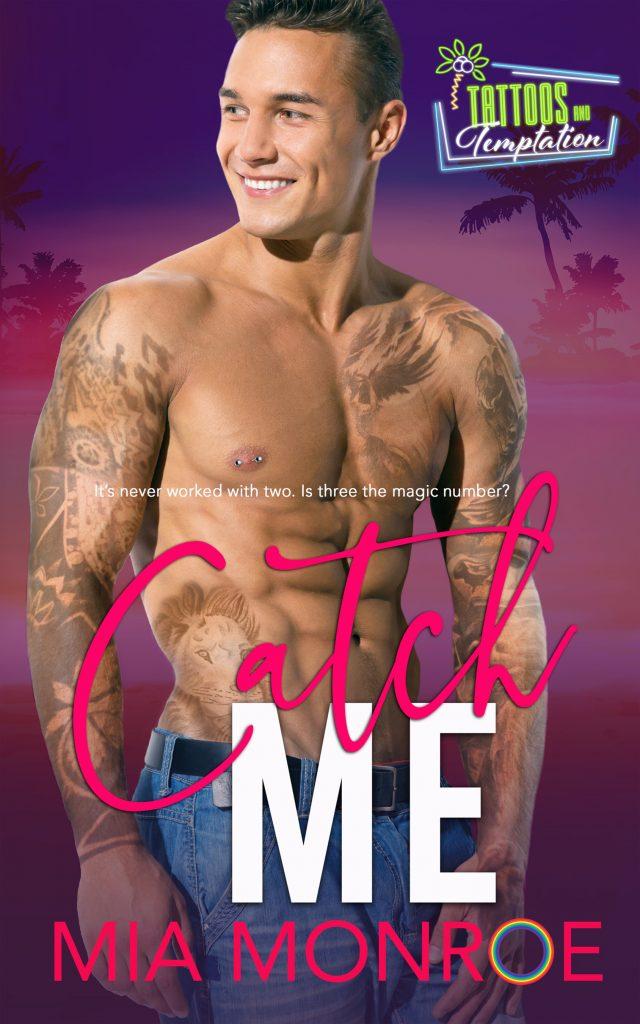 Catch Me by Mia Monroe - Gay Romance Ebook Cover