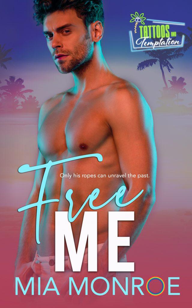 Free Me by Mia Monroe - Gay Romance Ebook Cover
