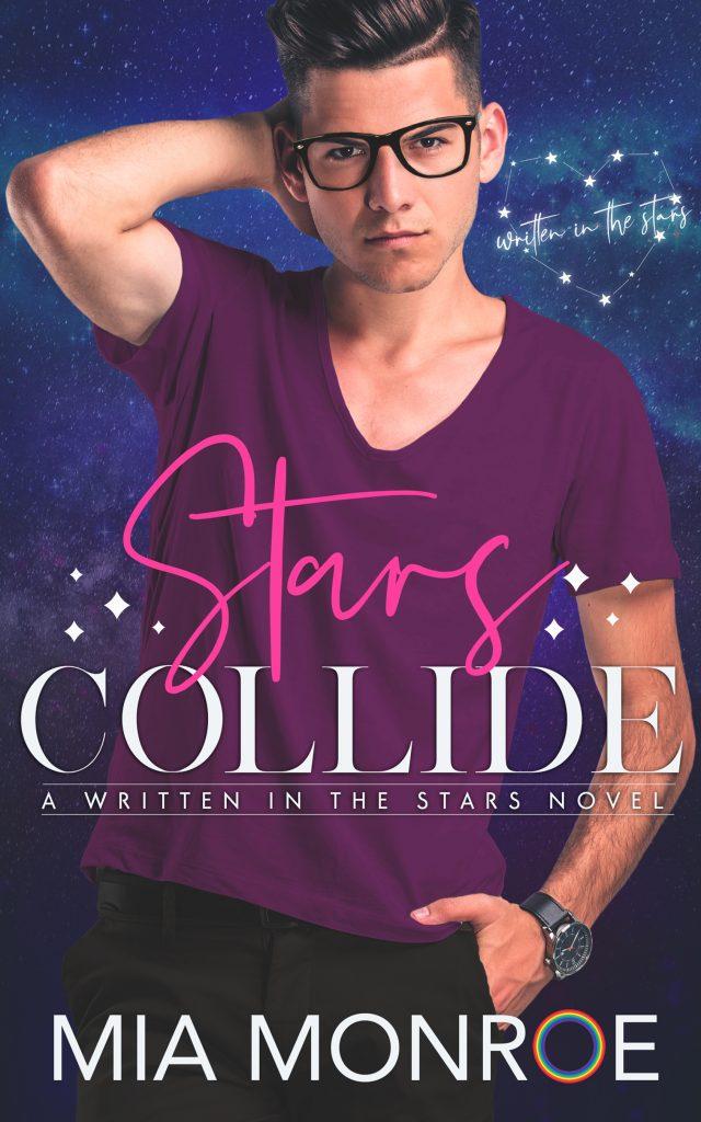 Stars Collide by Mia Monroe - Gay Romance Ebook Cover