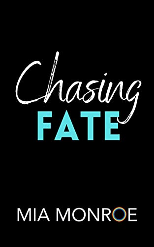 Chasing Fate by Mia Monroe - Cover Coming Soon - Gay Romance Ebook Cover
