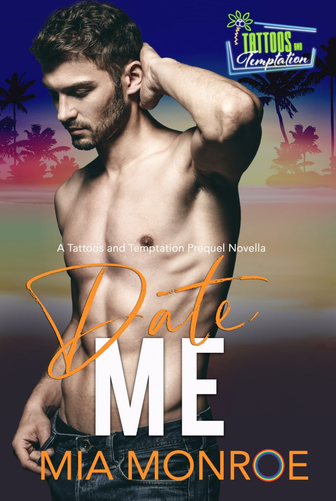 Date Me by Mia Monroe - Gay Romance Ebook Cover