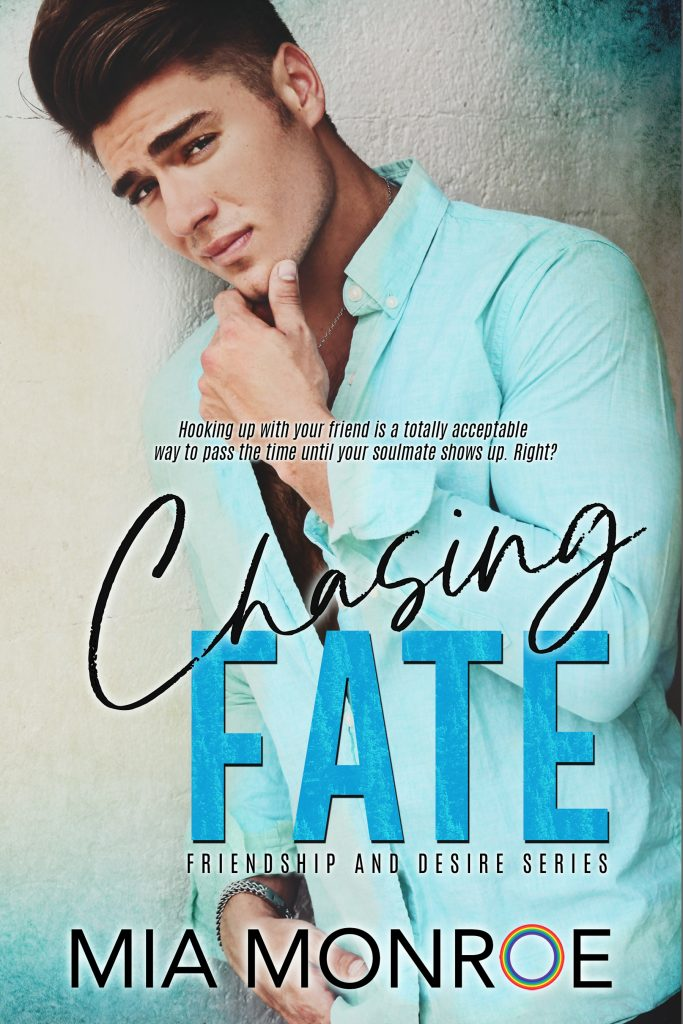 Chasing Fate by Mia Monroe - Gay Romance Ebook Cover