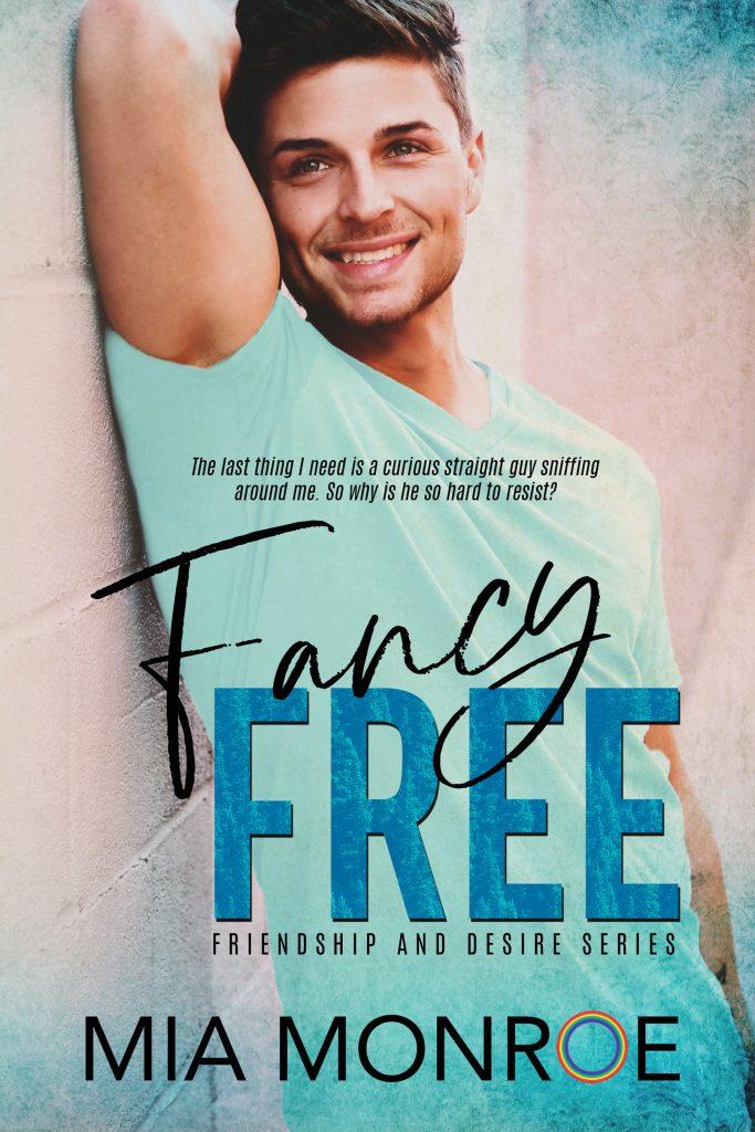 Fancy Free by Mia Monroe - Gay Romance Book Cover